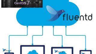 Fluentd Aggregator NodeをCentOS7に構築する